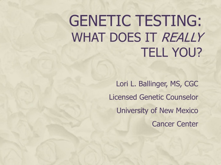 genetic testing what does it really tell you n.