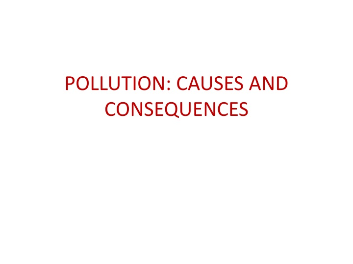 pollution causes and consequences n.