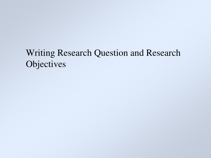 writing research question and research objectives n.
