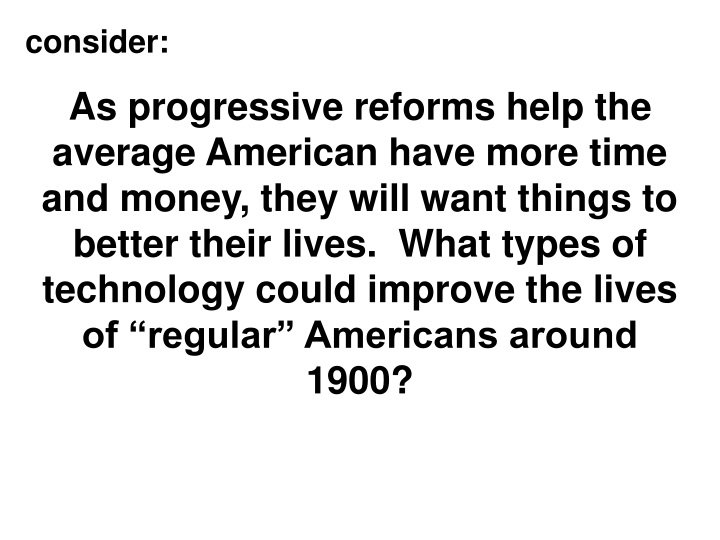 consider as progressive reforms help the average n.