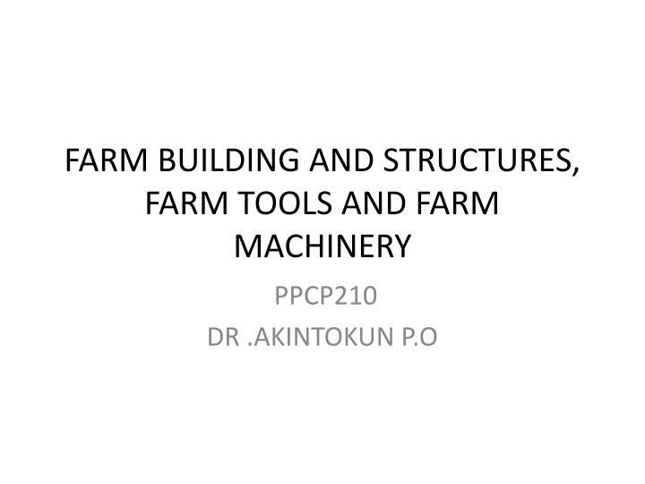 farm building and structures farm tools and farm machinery n.