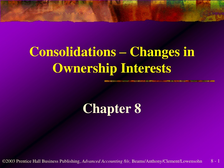 consolidations changes in ownership interests n.