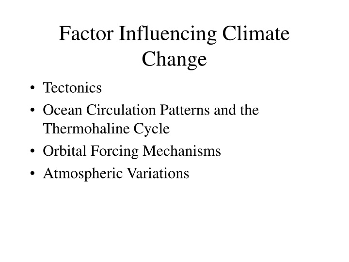 factor influencing climate change n.