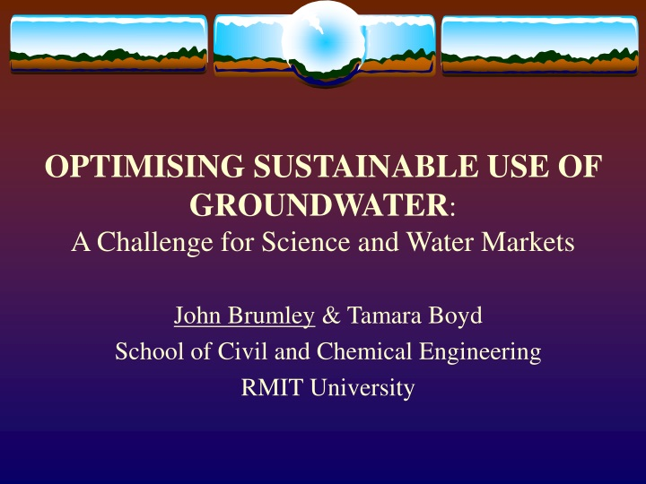 optimising sustainable use of groundwater a challenge for science and water markets n.