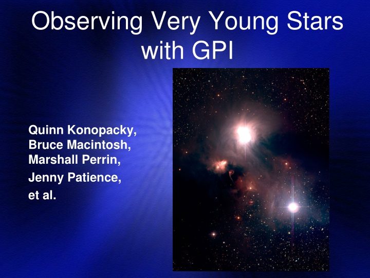 observing very young stars with gpi n.