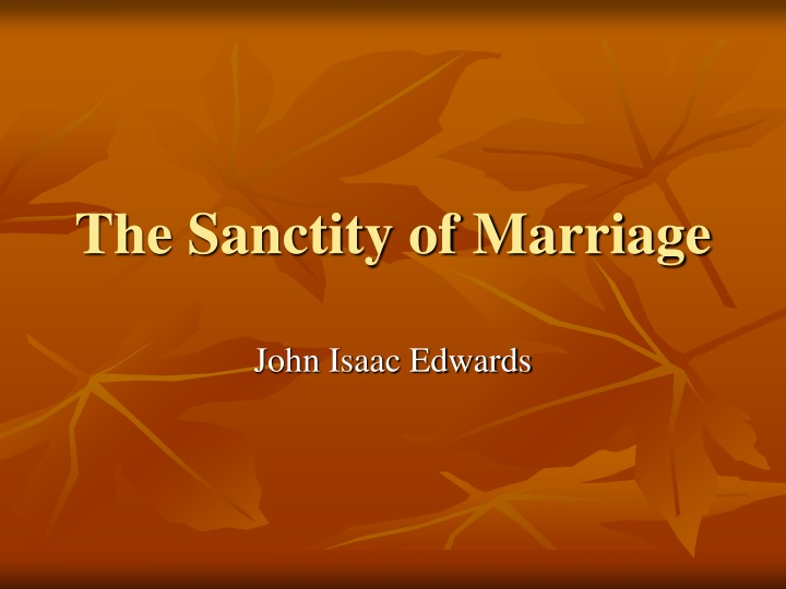 the sanctity of marriage n.