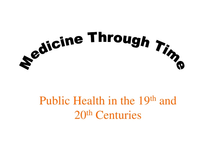 public health in the 19 th and 20 th centuries n.