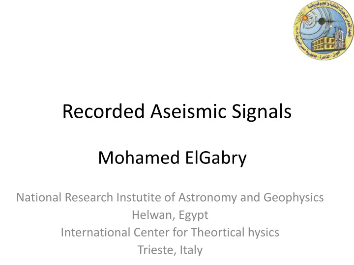 recorded aseismic signals n.