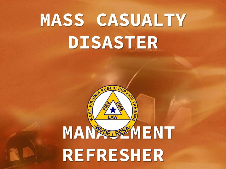 mass casualty disaster management refresher n.