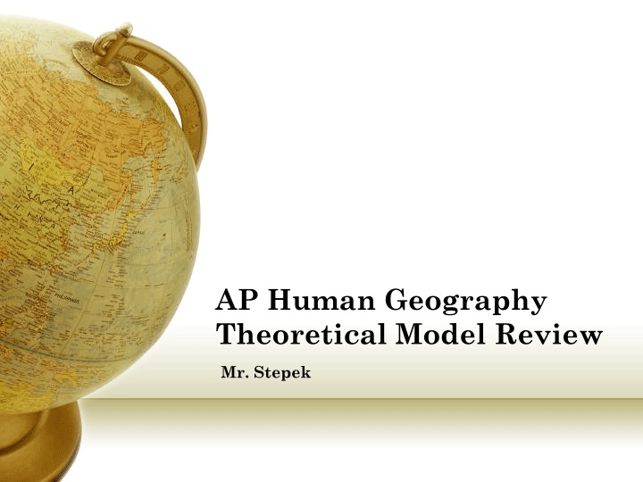 ap human geography theoretical model review n.
