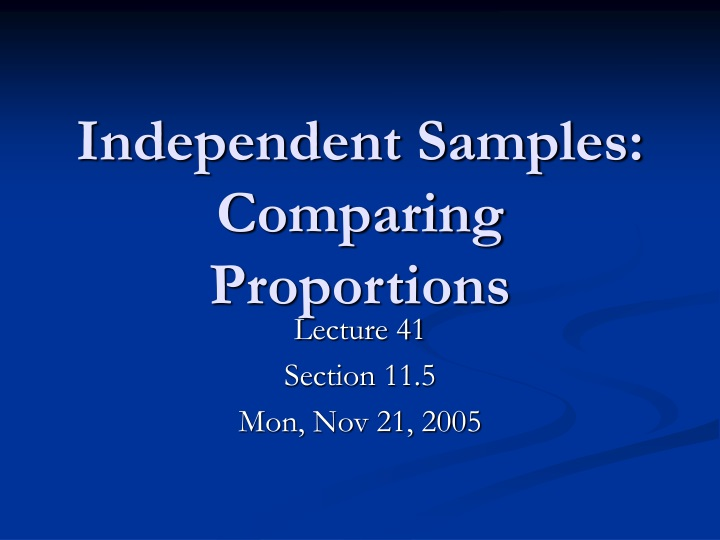 independent samples comparing proportions n.