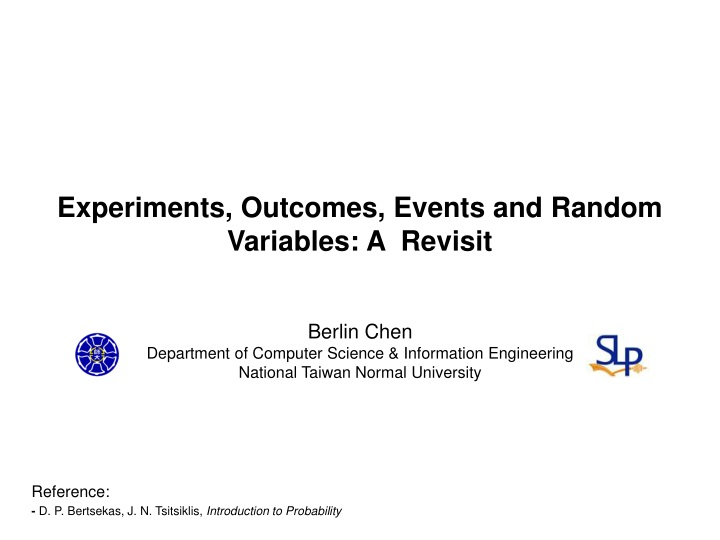 experiments outcomes events and random variables a revisit n.
