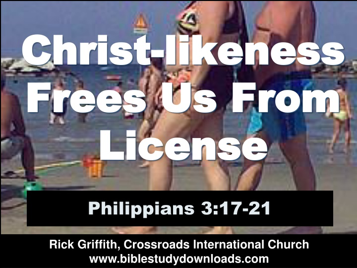 christ likeness frees us from license n.