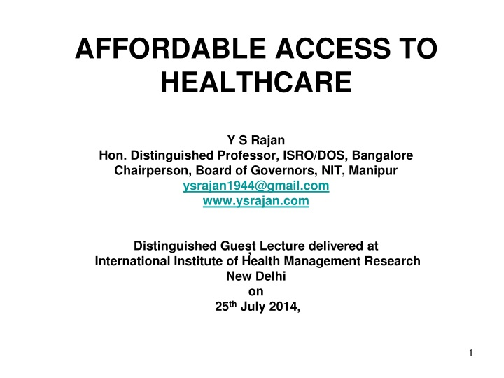 affordable access to healthcare y s rajan n.