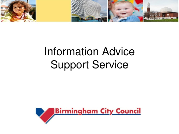 information advice support service n.