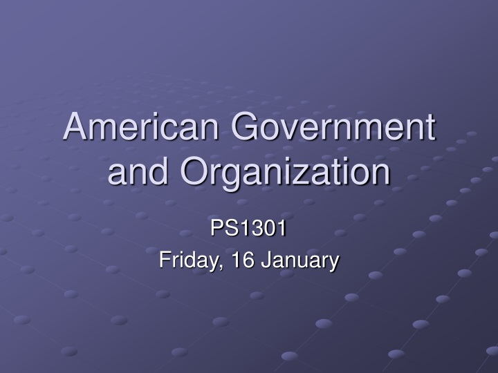 american government and organization n.