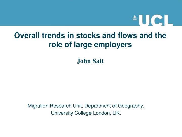 overall trends in stocks and flows and the role of large employers john salt n.