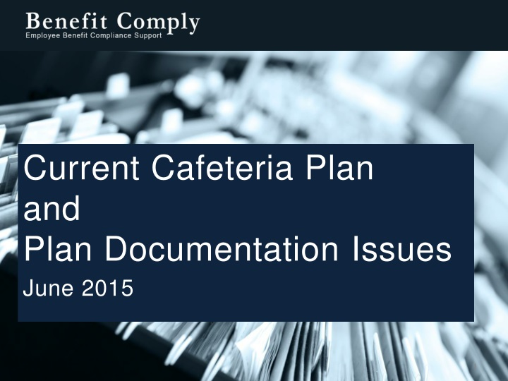 current cafeteria plan and plan documentation n.