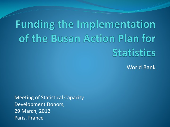 funding the implementation of the busan action plan for statistics n.