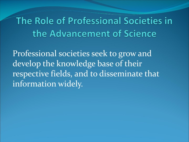 the role of professional societies in the advancement of science n.