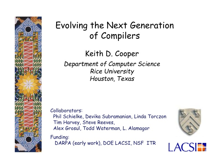 evolving the next generation of compilers n.