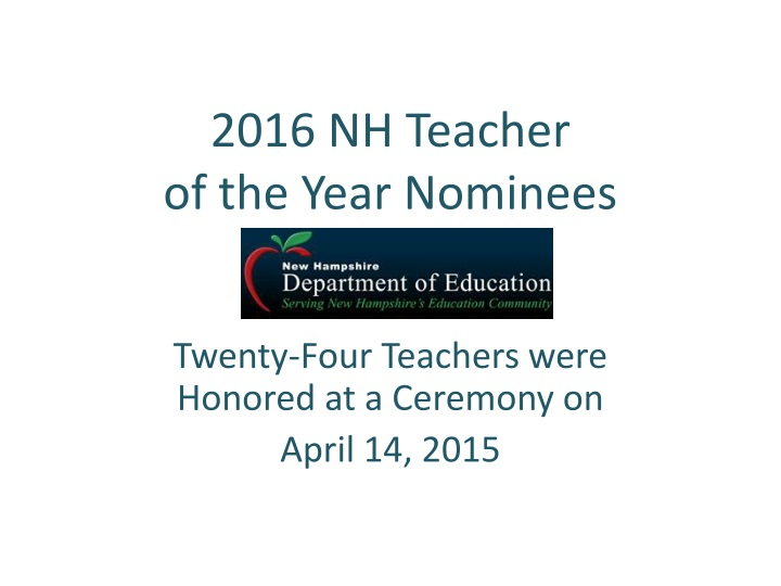 2016 nh teacher of the year nominees n.