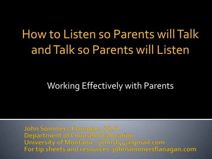 how to listen so parents will talk and talk so parents will listen working effectively with parents n.