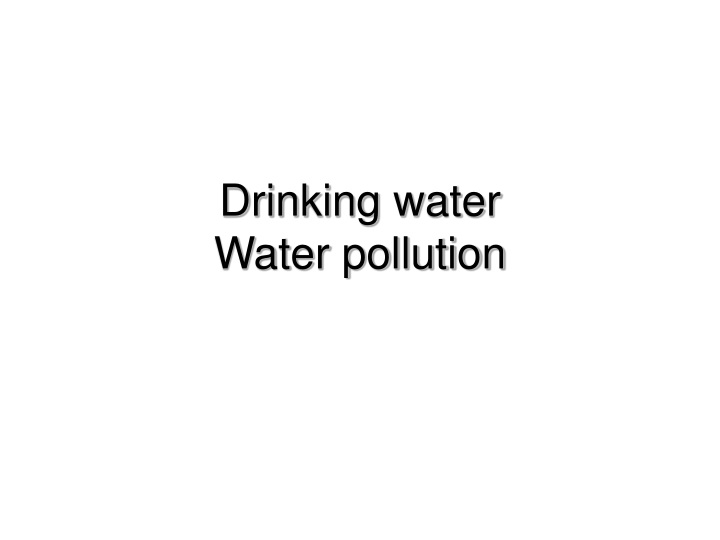 drinking water water pollution n.