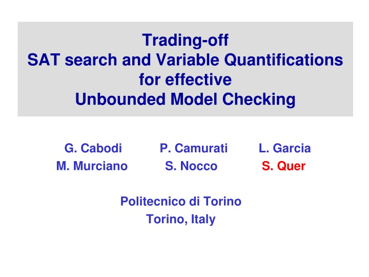trading off sat search and variable quantifications for effective unbounded model checking n.