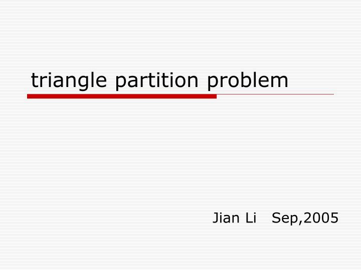 triangle partition problem n.
