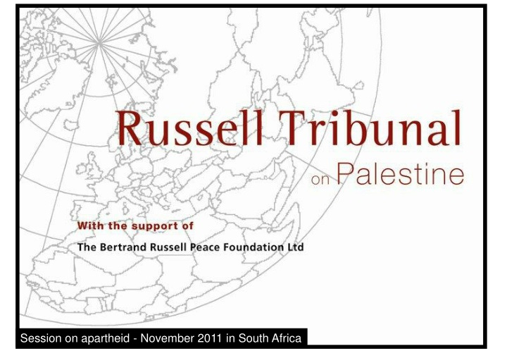 session on apartheid november 2011 in south africa n.