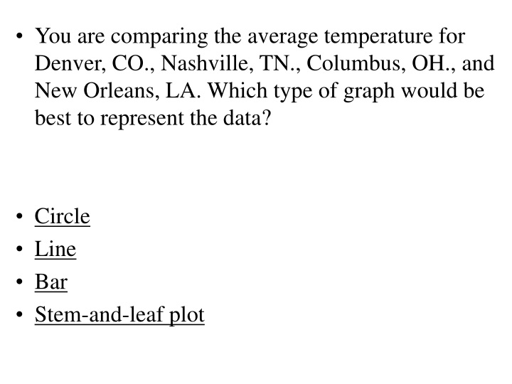 you are comparing the average temperature n.