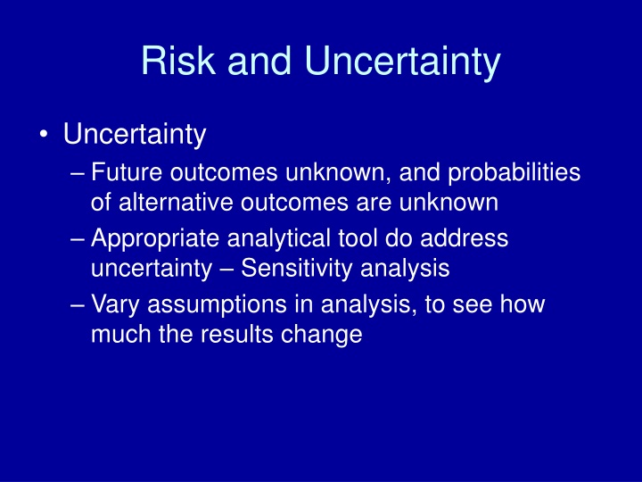 risk and uncertainty n.