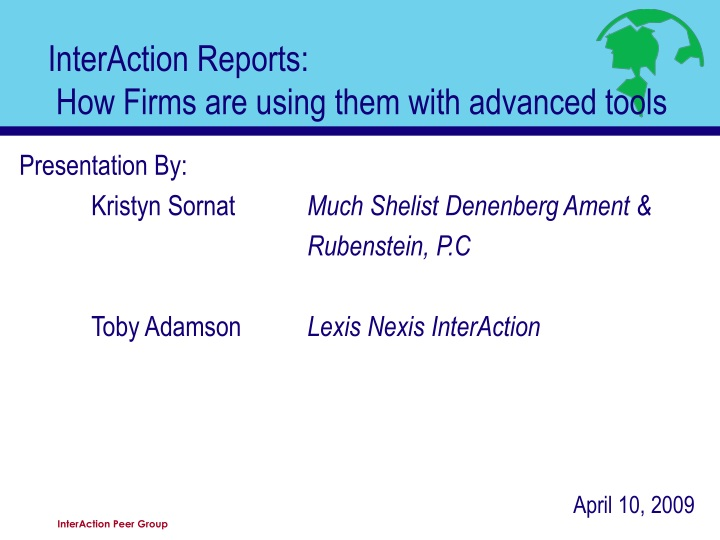 interaction reports how firms are using them with advanced tools n.