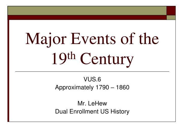 major events of the 19 th century n.