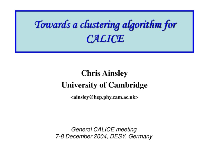 towards a clustering algorithm for calice n.