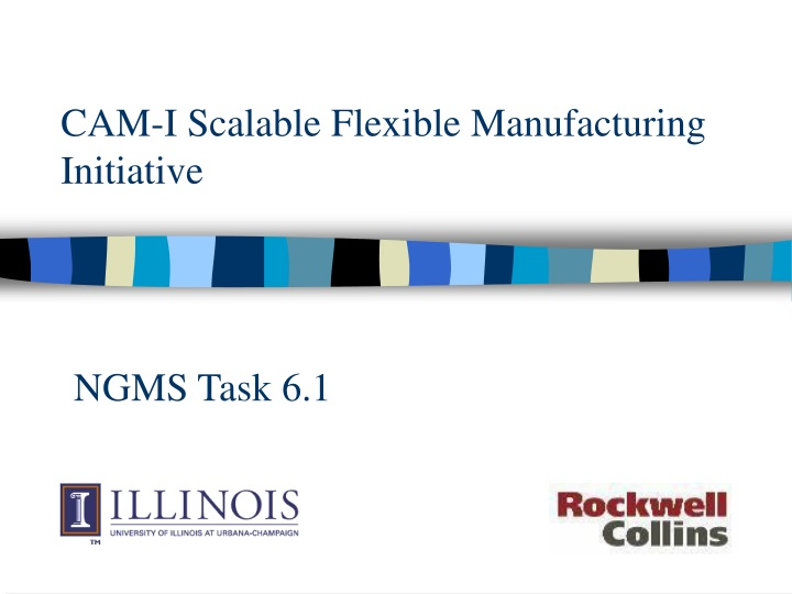 cam i scalable flexible manufacturing initiative n.