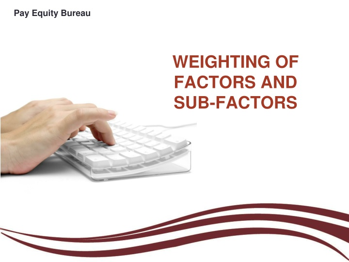 weighting of factors and sub factors n.