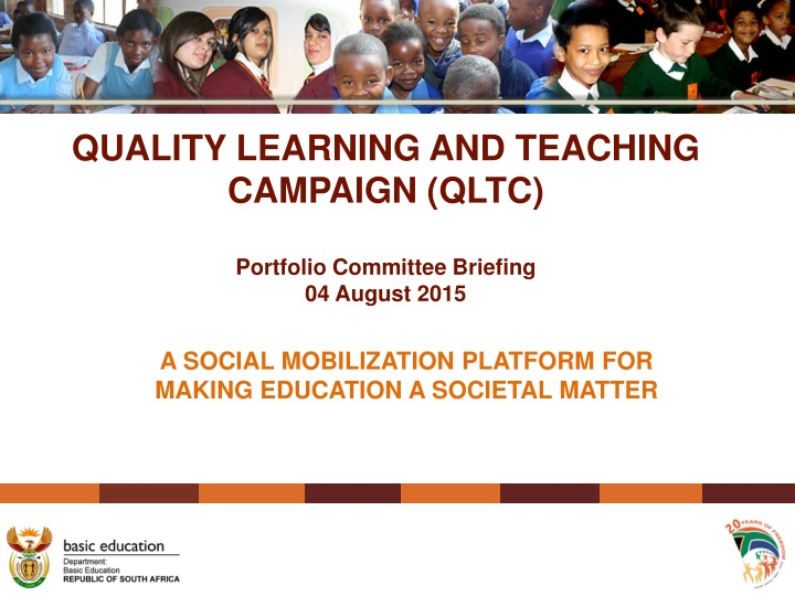 quality learning and teaching campaign qltc portfolio committee briefing 04 august 2015 n.