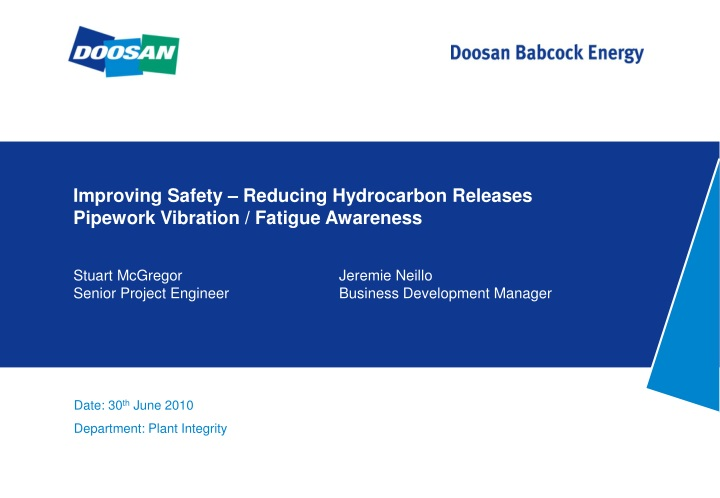 improving safety reducing hydrocarbon releases pipework vibration fatigue awareness n.