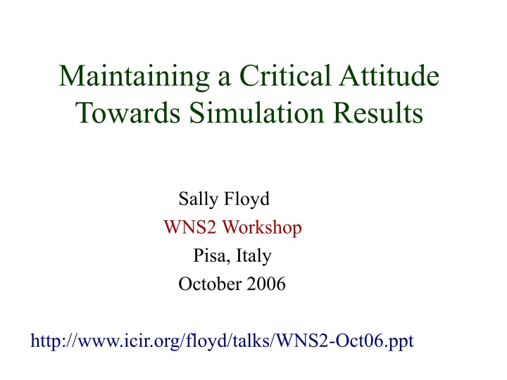 maintaining a critical attitude towards simulation results n.