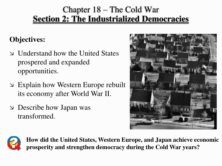 chapter 18 the cold war section 2 the industrialized democracies n.
