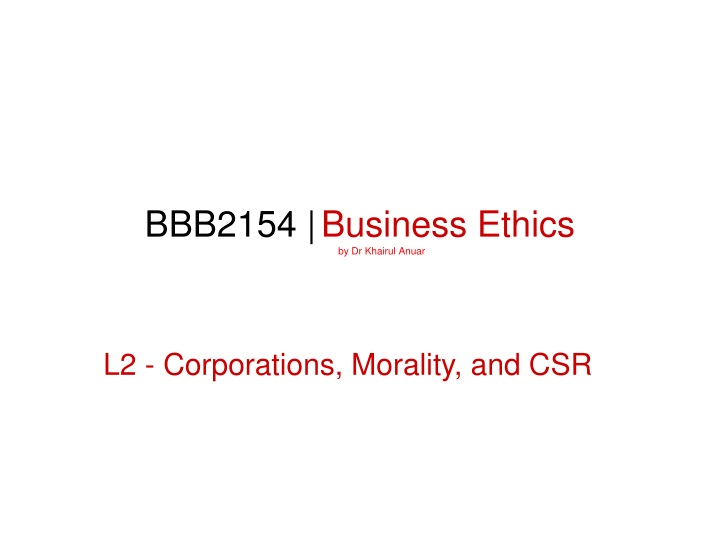 bbb2154 business ethics prepared by dr khairul n.