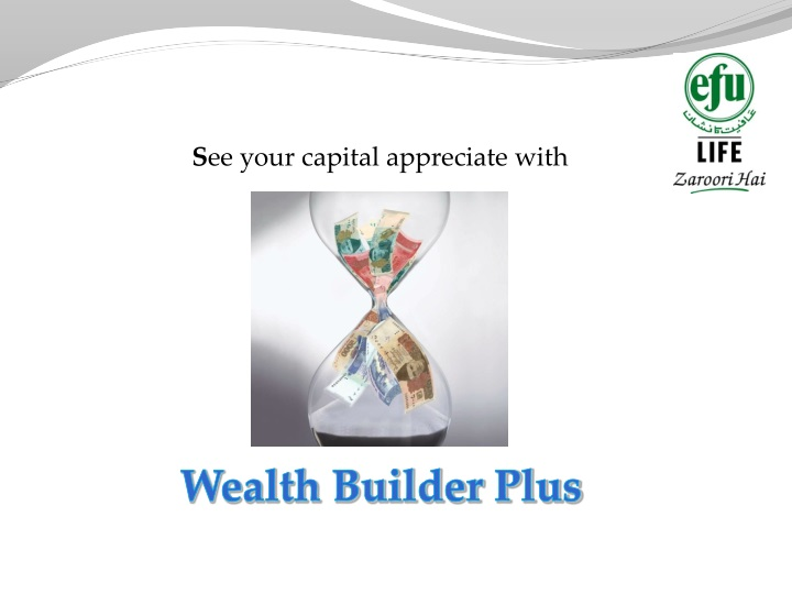 s ee your capital appreciate with n.