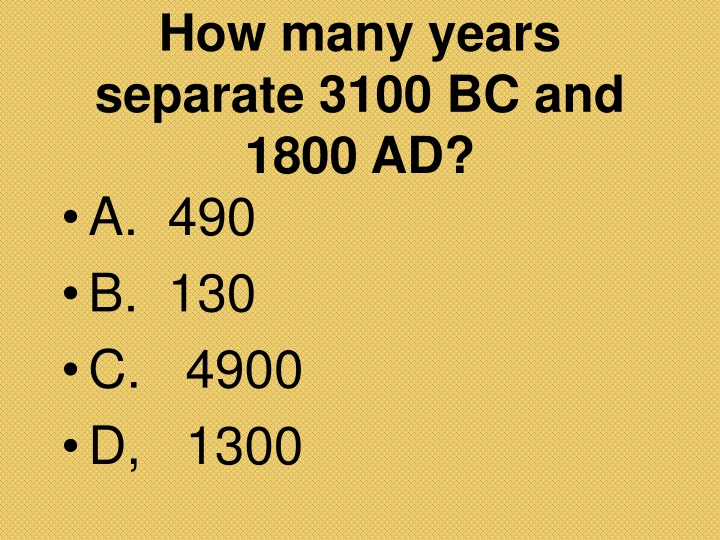how many years separate 3100 bc and 1800 ad n.