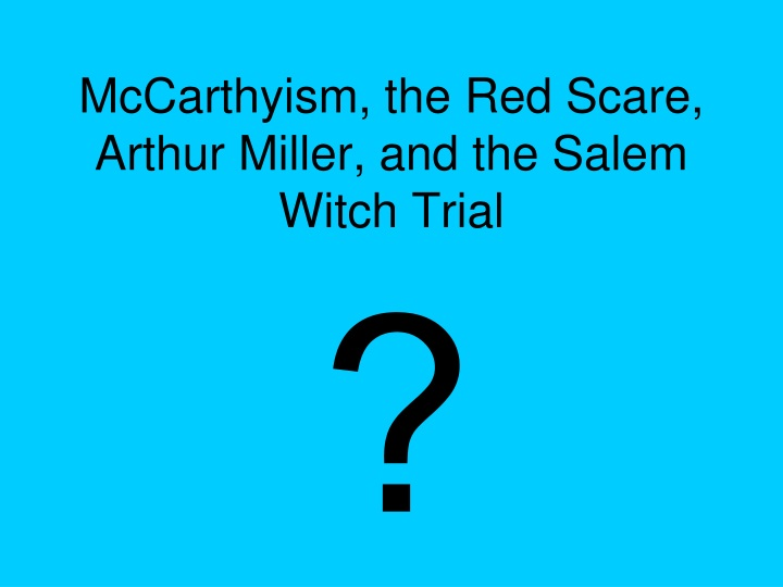mccarthyism the red scare arthur miller and the salem witch trial n.