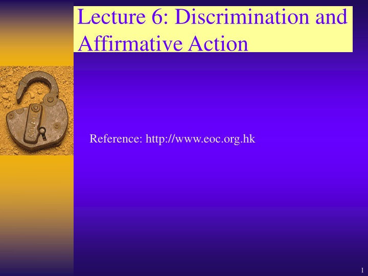 lecture 6 discrimination and affirmative action n.