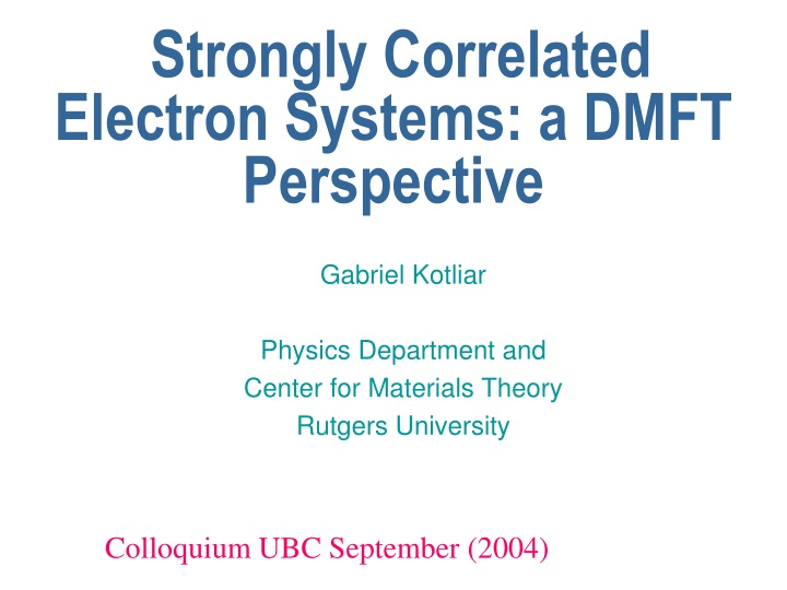 strongly correlated electron systems a dmft perspective n.