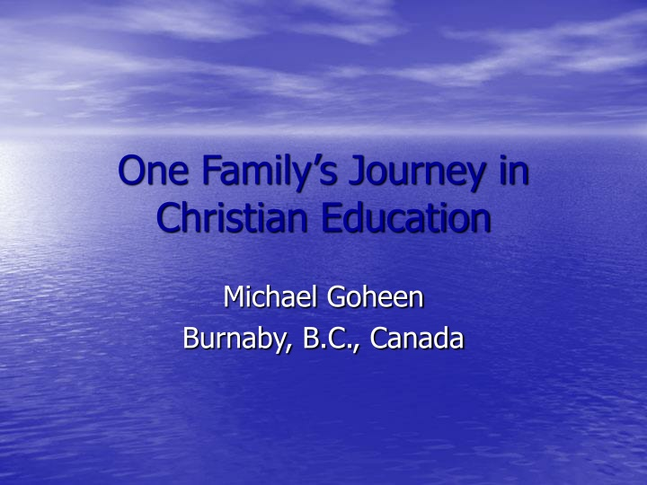one family s journey in christian education n.