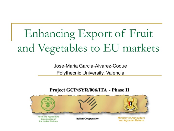 enhancing export of fruit and vegetables to eu markets n.